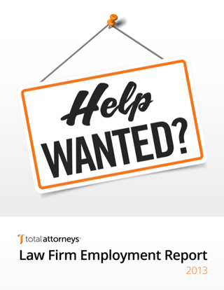 2013 Law Firm Employment Report Whitepaper